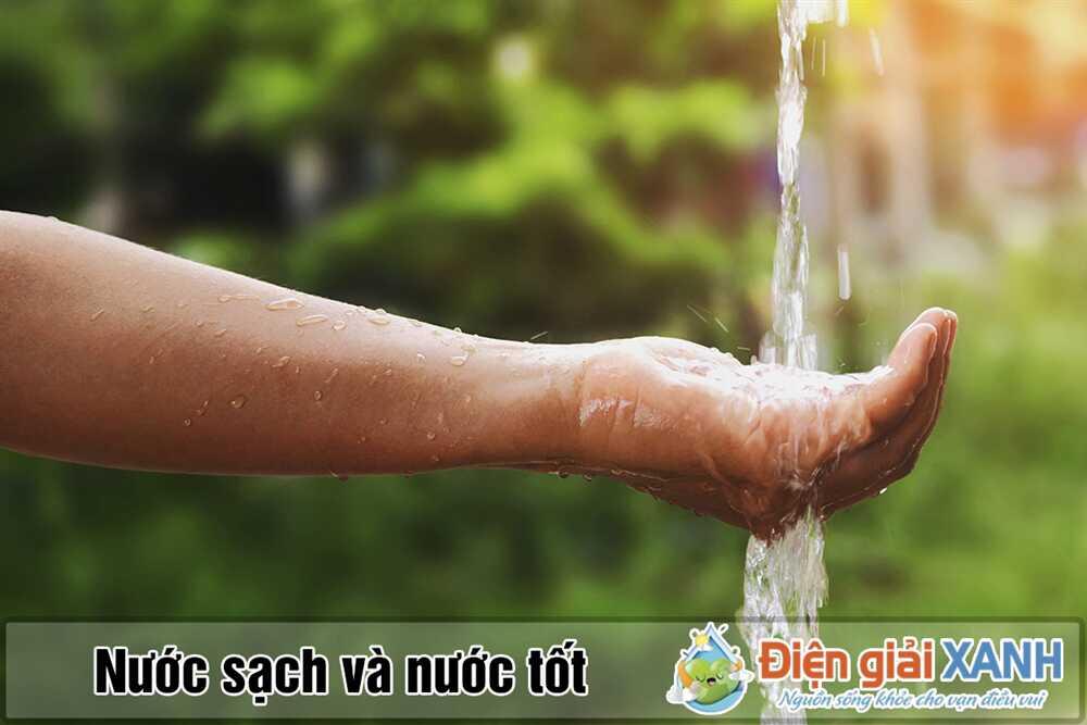 nước sạch và nước tốt